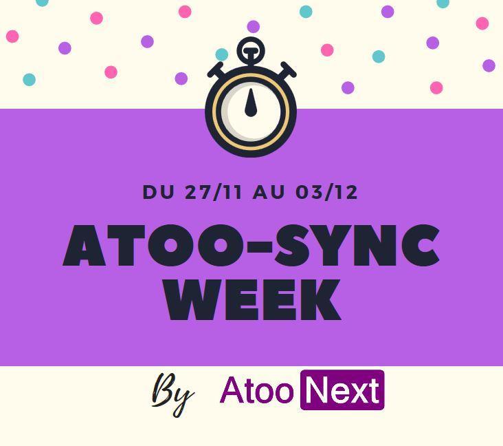 Atoo-Sync Week du 27/11 au 03/12. Profitez de nos offres sur les connecteurs entre votre boutique e-commerce PrestaShop et votre ERP.