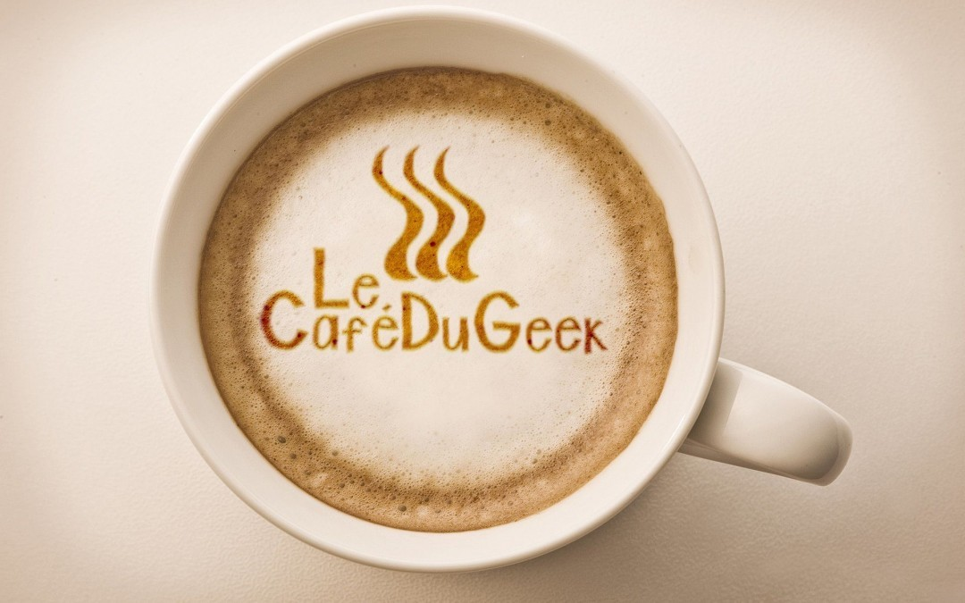 Le Café du Geek – site d'information High Tech