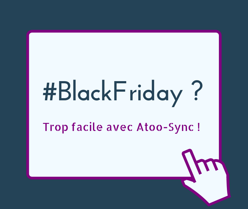 Gérez facilement vos promotions Black Friday