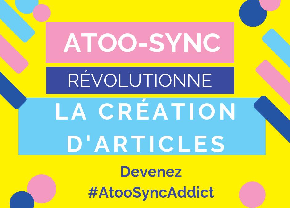 Et Atoo-Sync créa la déclinaison…