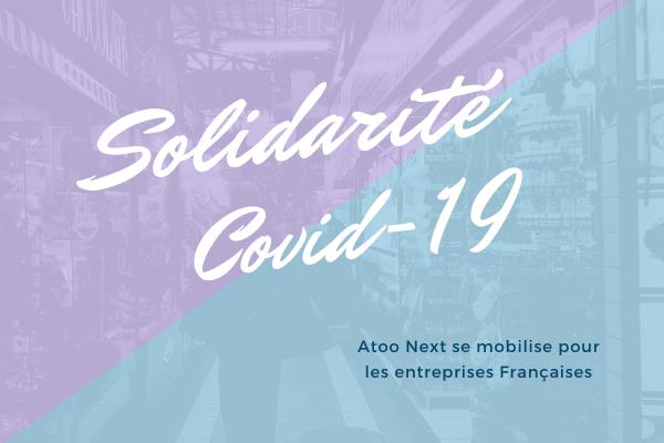 Solidarité Covid-19 : Atoo Next se mobilise pour les entreprises françaises