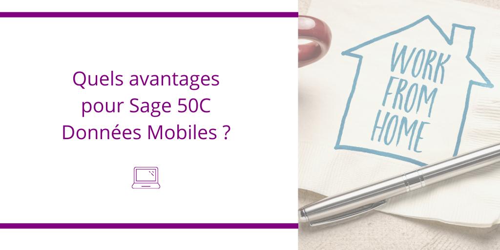avantages Sage 50 C données mobiles