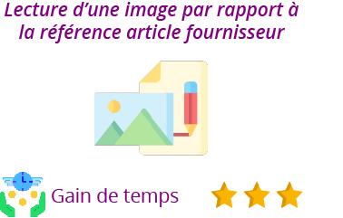 fonctionnalité lecture image référence fournisseur